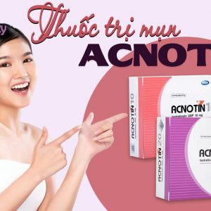 Thuốc trị mụn Acnotin