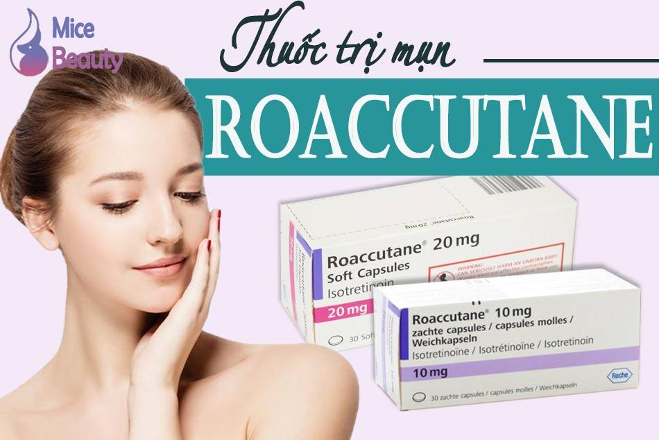 Roaccutane trị mụn hiệu quả