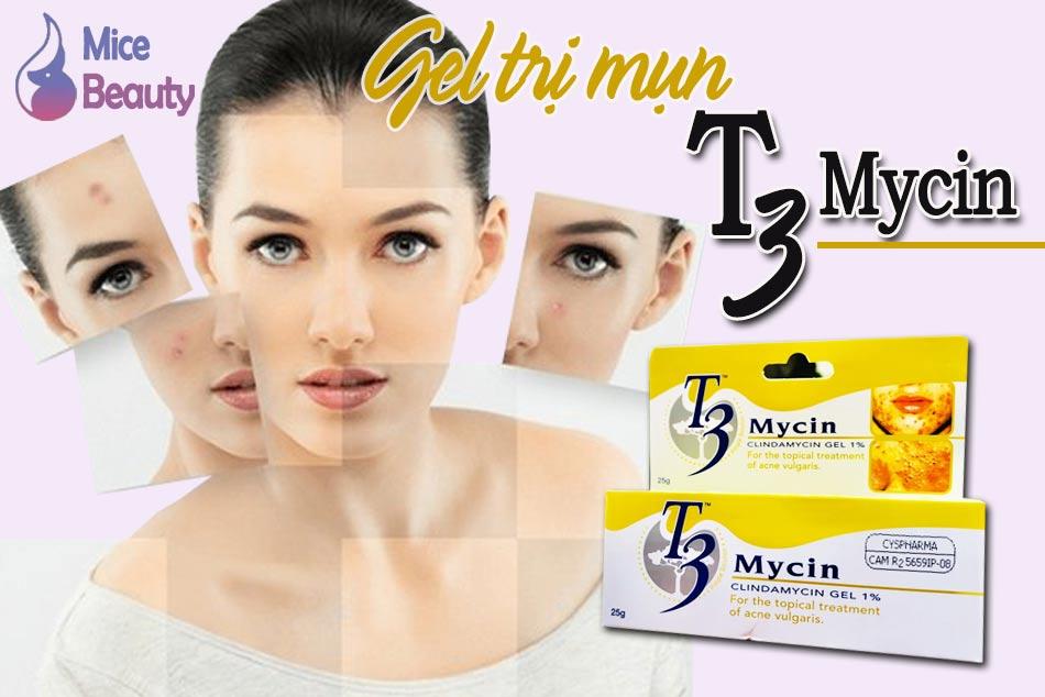 T3 Mycin trị mụn viêm hiệu quả