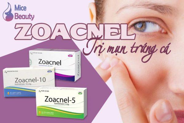 Viên uống Zoacnel trị mụn trứng cá hiệu quả