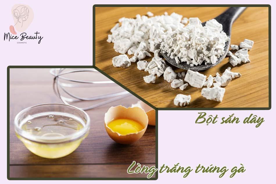 Đắp mặt nạ bột sắn dây kết hợp với lòng trắng trứng gà