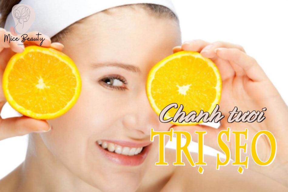 Chanh tươi trị sẹo hiệu quả tại nhà